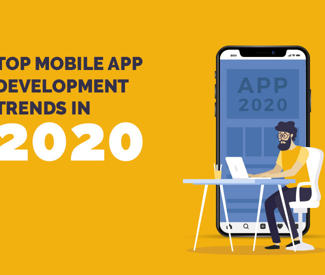 What Are The Top Mobile App Development Trends in 2020?